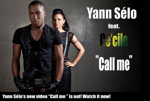 "Le nouveau single de Yann Sélo ""Call me"" feat Ce'cile extrait de l'album ""Melting Pot"" (fin Mai 2011)"
