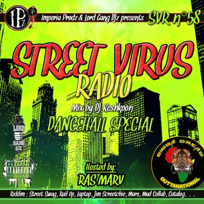 STREET VIRUS RADIO 58 (Hosted by Ras Marv' from Bigga Dread Outtanational)