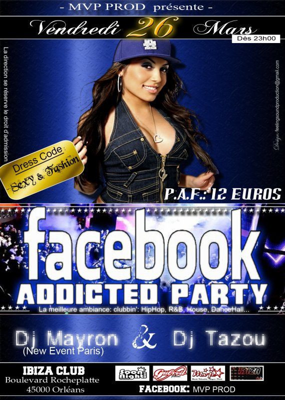 Vendredi 26 mars 2010 a L'IBIZA CLUB - FACEBOOK ADDICTED PARTY