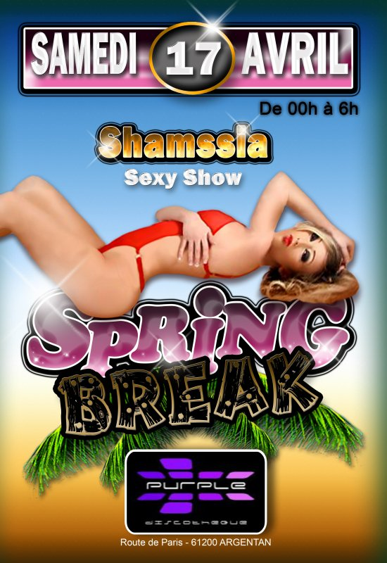 Samedi 17 avril 2010 - Spring Break Party au Purple !!!
