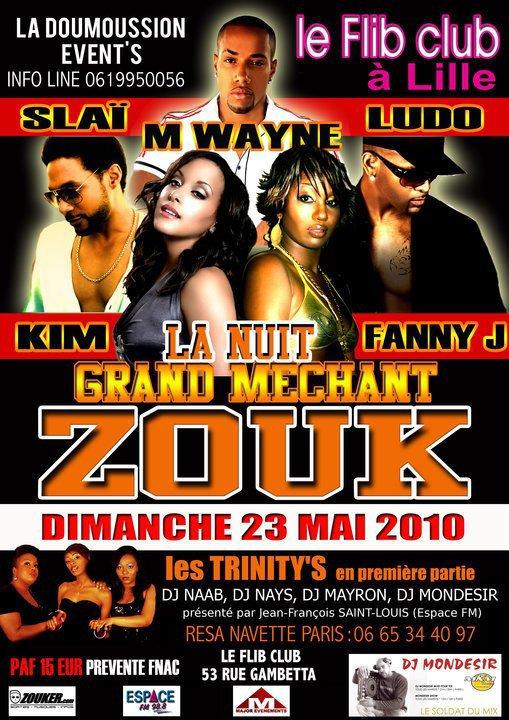 Dimanche 23 mai 2010 - LE GRAND MECHAND ZOUK - au FLIB CLUB à Lille
