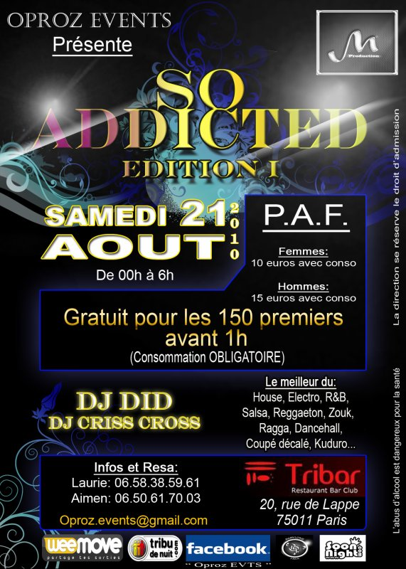 SAMEDI 21 AOUT @u TRIBAR SOIREE SO ADDICTED by MAYRON PRODUCTION ET OPROZ EVENT