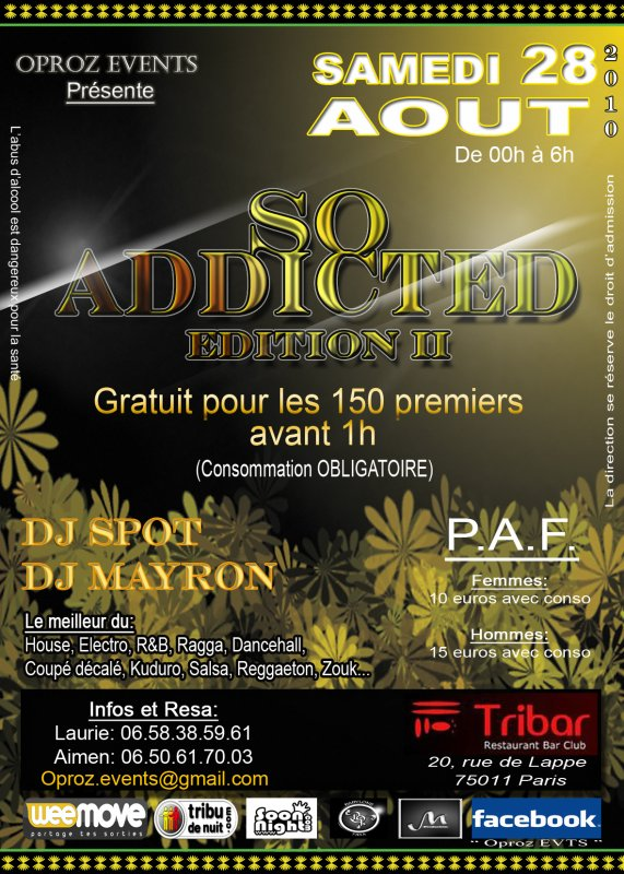 SAMEDI 28 AOUT @u TRIBAR SOIREE SO ADDICTED EDITION 2 by MAYRON PRODUCTION ET OPROZ EVENT