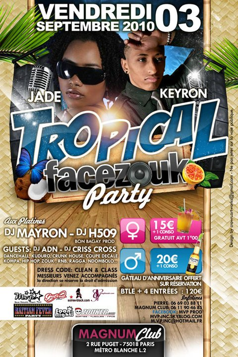 VENDREDI 3 SEPTEMBRE C'est TROPICAL FACEZOUK PARTY @u MAGNUM