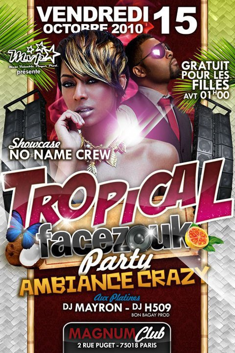 VENDREDI 15 OCTOBRE @u MAGNUM TROPICAL FACEZOUK PARTY