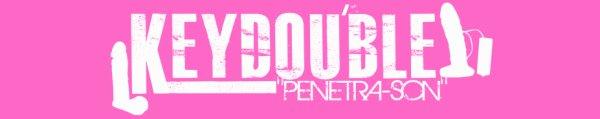 KEYDOU'BLE PENETRASON / KEYDOU'BLE PENETRASON ( Si on le fait ) KEYDOU Feat MOH2R , TEDDY FAM'AS , LYRIKAL  (2012)