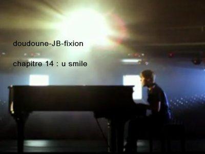 chapitre 14 : u smile