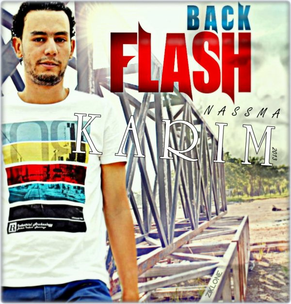 Men L9elb / Karim (Group nassma) - Flash Back (2013)