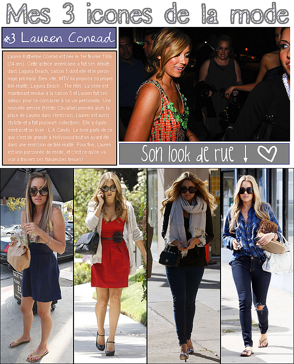 3 icones de la mode : Lauren conrad
