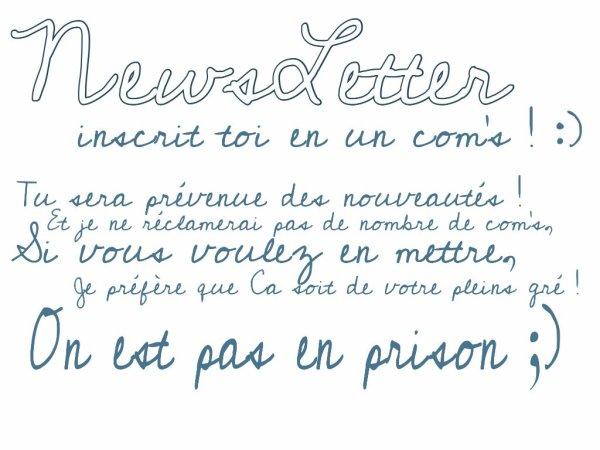 QUOI DE NEUF ? (+) Newsletter♥