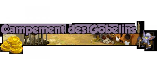 Le Campement des Gobelins
