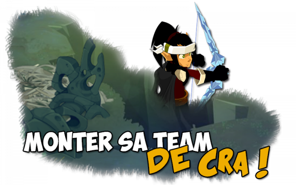 Monter sa team de Crâ !