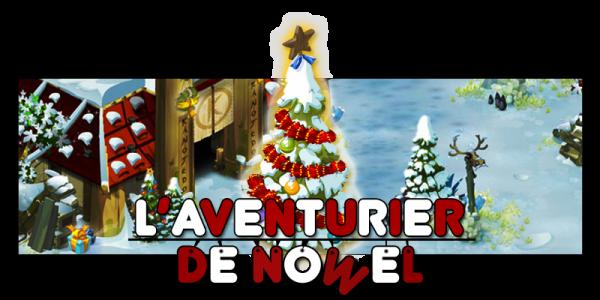 L'Aventurier de Nowel !