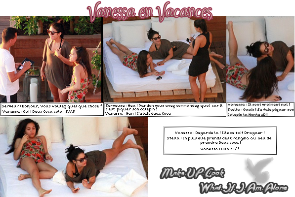 "Vanessa en Vacances !... ""Voyages, VOYAGES... !""   WHAT-IF-I-AM-ALONE.SKYROCK.COM"