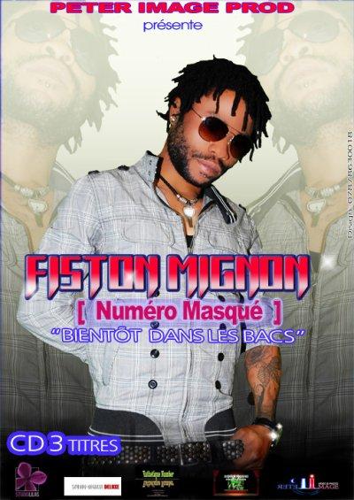 FISTON MIGNON NEW ALBUM NUMERO MASQUE BIENTOT DANS LE BAC