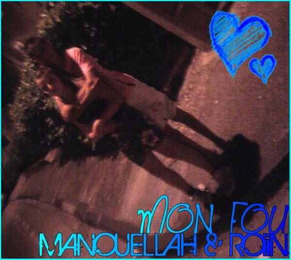 "mOn Priince &"" mOoii ♥  ROiiN ET MANOUELLAH"
