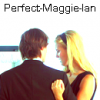 perfect-Maggie-Ian