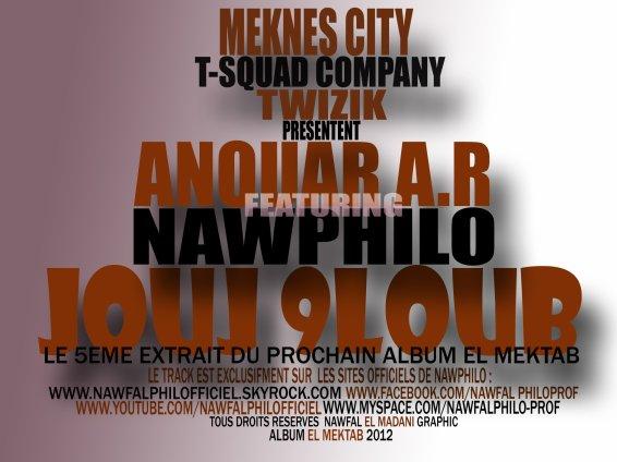 "EL Mektab / NawPhilo "" Jouj 9loub "" Feat Anouar A.r -- El Mektab Album (2012)"
