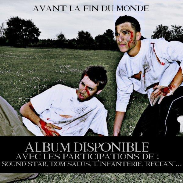 """Avant La Fin Du Monde / La Source [5ème EXTRAIT DE L'ALBUM """"AVANT LA FIN DU MONDE""""] (2012)"""