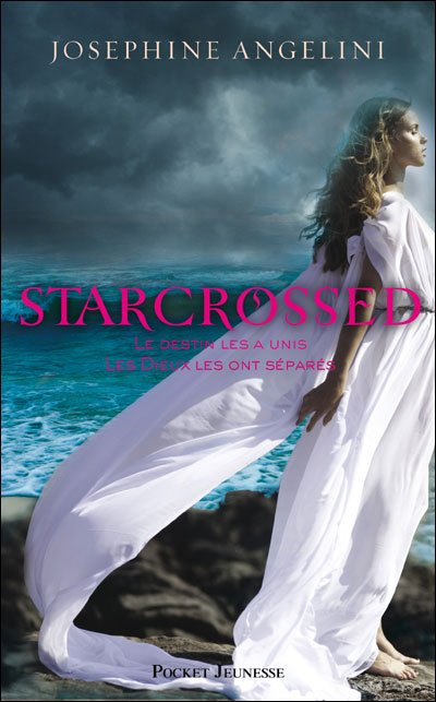 « Starcrossed, tome 1.  » de Joséphine Angelini.