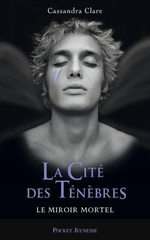 « La cité des ténèbres, tome 3 » De Cassandra Clare.