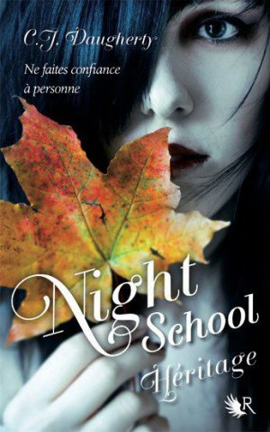 « Night School, tome 2 » de C.J. Daugherty.