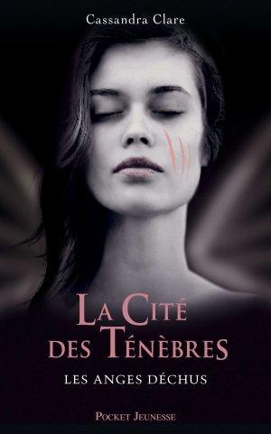 « La cité des ténèbres, Tome 4  » De Cassandra Clare.