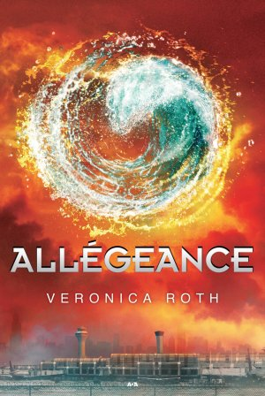 « Divergent, tome III. Allégeance. » De Veronica Roth.
