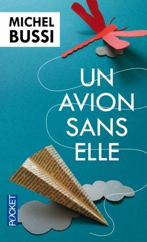 « Un avion sans elle. » De Michel Bussi.