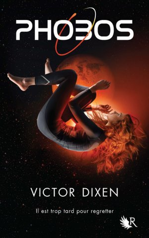 « Phobos, Tome I : Les Ephémères. » De Victor Dixon.