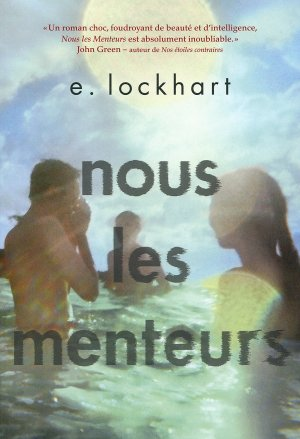 « Nous les menteurs. » De E. Lockhart.