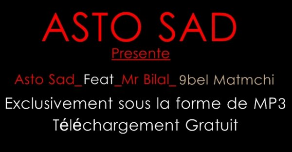 "Asto Sad_Feat_Mr Bilal_9bel Matmchi ""MP3"""