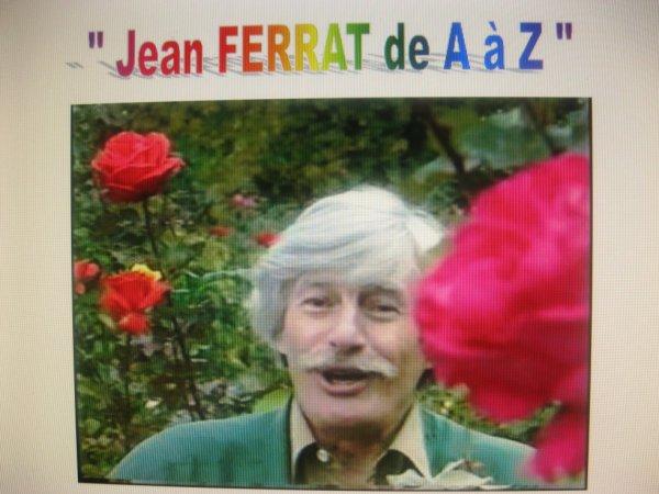 """""""   Jean FERRAT de A à Z """""""