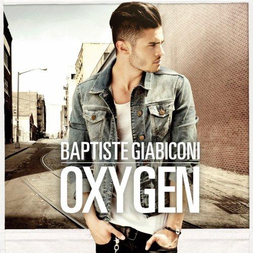Oxygen / Baptiste Giabiconi - Light year (2012)