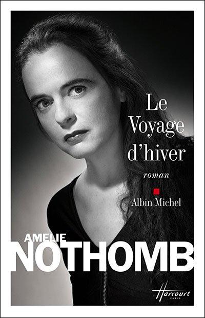 Amélie Nothomb, Le Voyage d'hiver