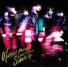 WANNA BEEEE!!! / Shake It Up / Kis-My-Ft2 - Shake It Up (2012)
