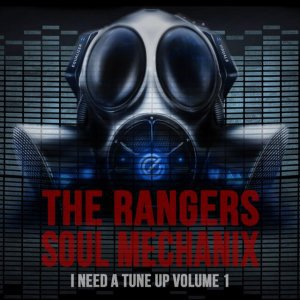 I Need A Tune Up Vol.1 / The Rangers - Right Here (2013)