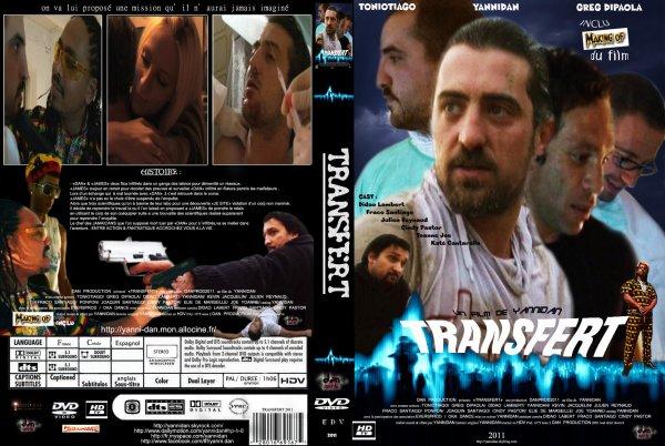 "pochette du dernier film de yannidan ""TRANSFERT"" 2011"