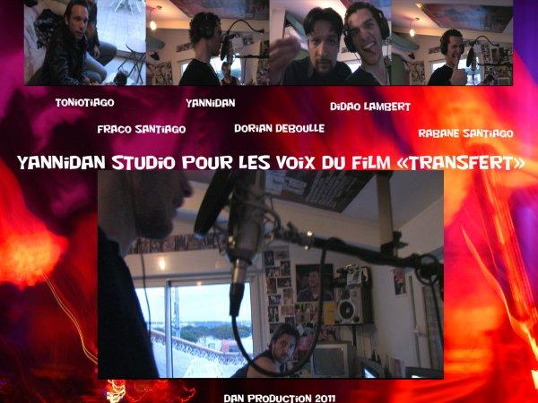 """studio DANPROD pour les voix off du film """"TRANSFERT"""" réalisé par yannidan"""