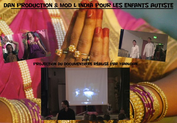DAN PRODUCTION en collaboration avec  MOD L INDIA pour L ' INDE