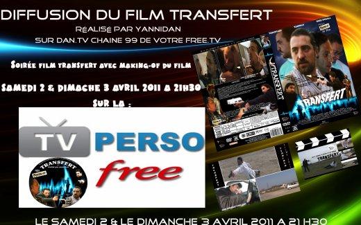 diffusion du film transfert sur la chaine DAN.TV de votre FREE TV BOX chaine 99