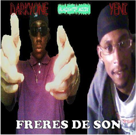DARKYONE & YENI - FRERES DE SON (2010)