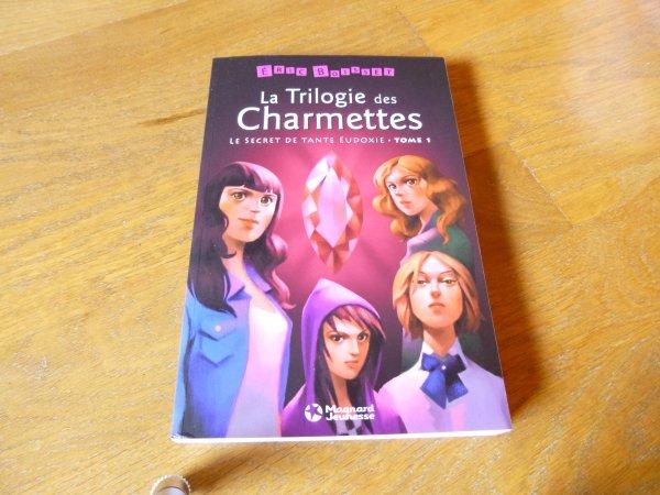 Cadeau d'anniv :La trilogie des Charmettes Tome 1