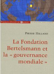 Bertelsmann - Un empire des médias et une fondation au service du mondialisme