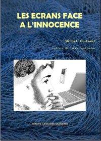 Les ecrans face a l'innocence :