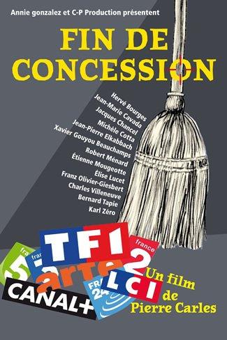 """"""" fin de concession"""" le prochain film de Pierre Carles :"""