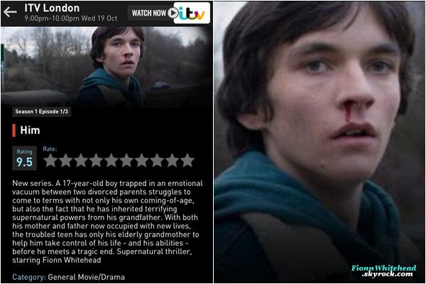 Le Guide ITV annonçant la sortie de HIM et en prime une photo de Fionn ! Elle commence mercredi 19 Octobre à 22 heures pour la France et 21H pour le Royaume-Uni. Un gros top pour la photo !