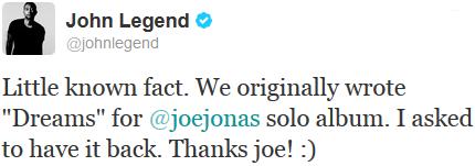 _ Joe a co-écrit la chanson Dreams_sur l'album de John Legend qui vient de sortir :_