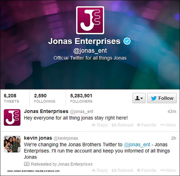 _ 20.11.2013 | Le compte twitter @JonasBrothers a désormais le nom de @Jonas_Ent... :