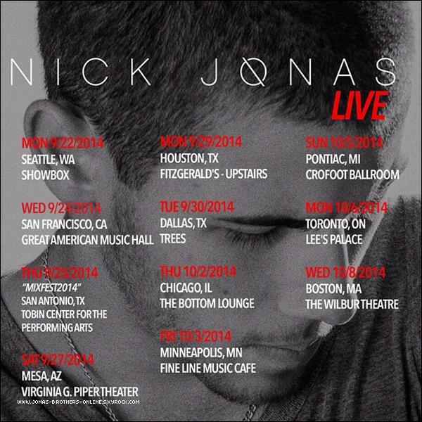 _ 05.09.2014   Nick sera en tournée aux États-Unis fin septembre/début octobre :_